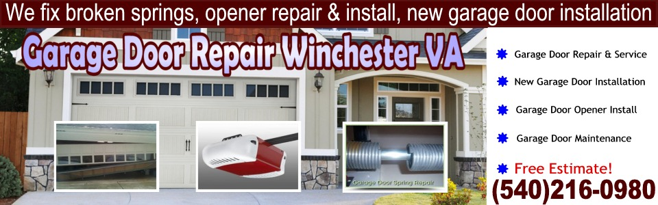 Garage Door Repair Winchester VA (540)216-0980